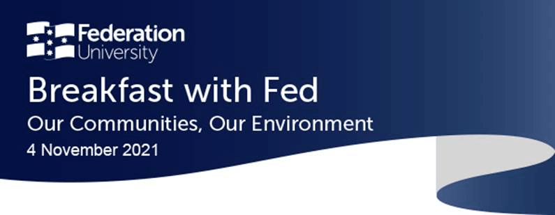 Breakfast with Fed: 'Our Communities, Our Environment'